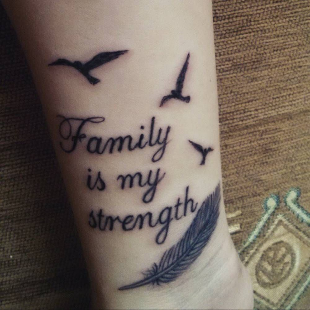 Forearm tattoo saying family is my strength together for My family tattoo