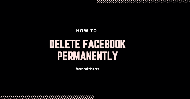 How to delete facebook account completely permanently delete fb how to delete facebook account completely permanently delete fb link ccuart Gallery