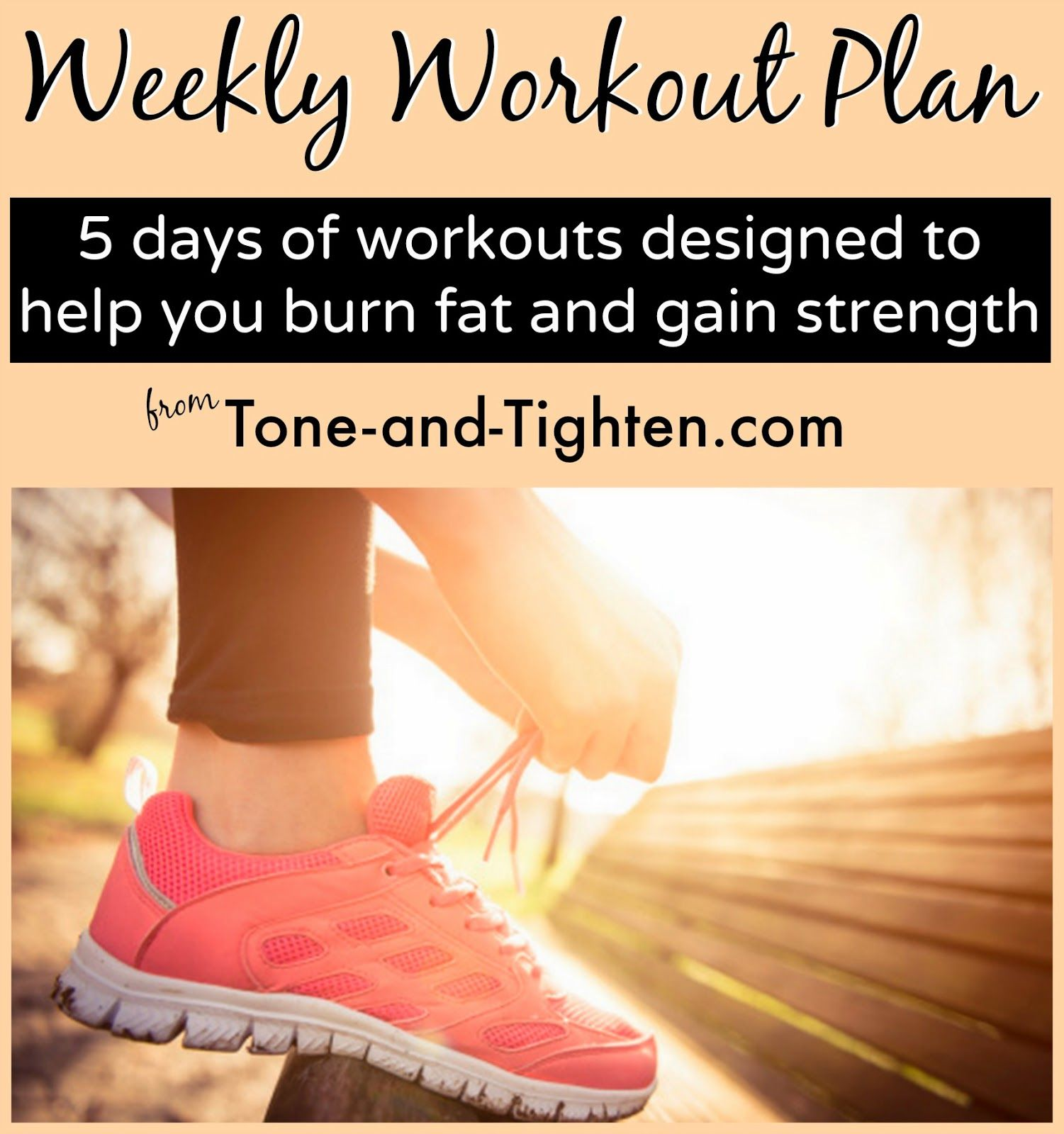 5 FREE workouts in one place! Designed specifically to burn fat and gain strength. #workout #fitness from Tone-and-Tighten.com