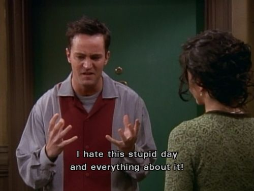 And after that dumb science test and what Jenna said in the bathroom, it was just like…   Why Chandler Bing Is Like The Teenage Girl Inside Of All Of Us