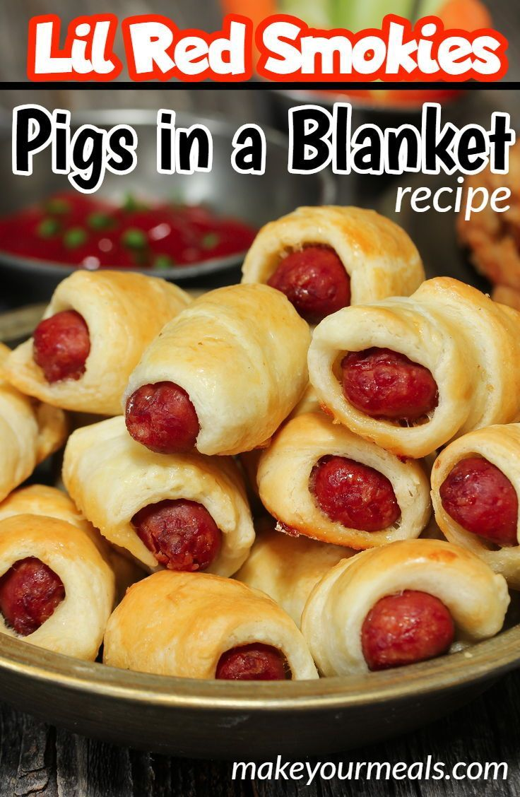 Little Smokies Pig In A Blanket Recipe Food Food