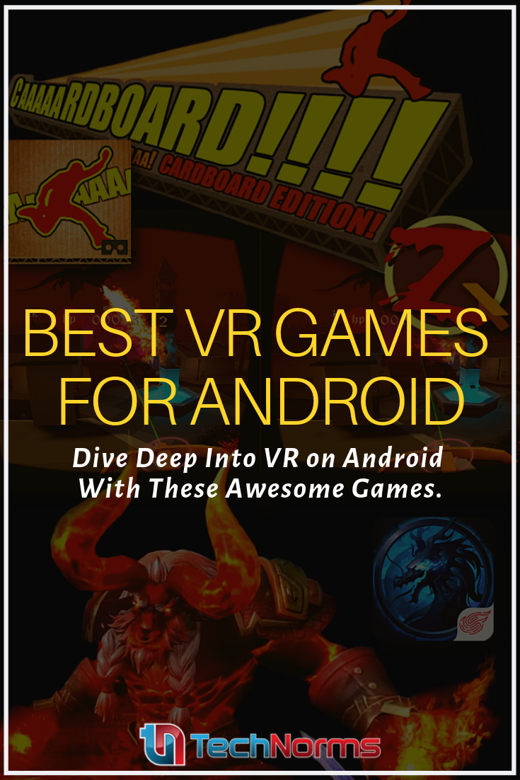 20 of the Best VR Games For Android that You will Enjoy