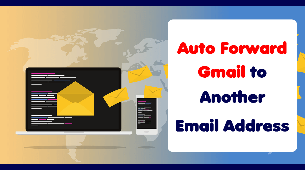 Instant How Learn Tech Instantly How To Automatically Forward Gmail To Another Email Address Gmail Email Email Address