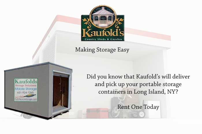 Kaufolds rents portable storage units in Long Island NY We offer