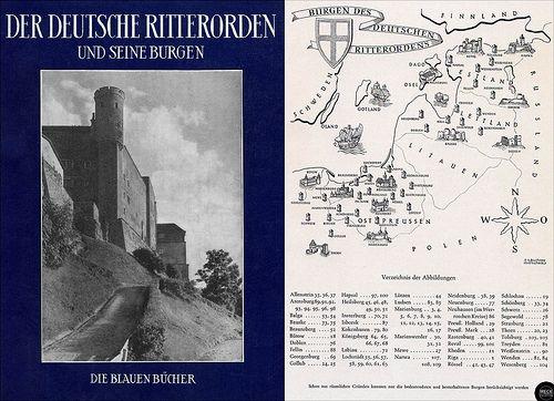 Der Deutsche Ritterorden und seine Burgen - Die Blauen Bücher