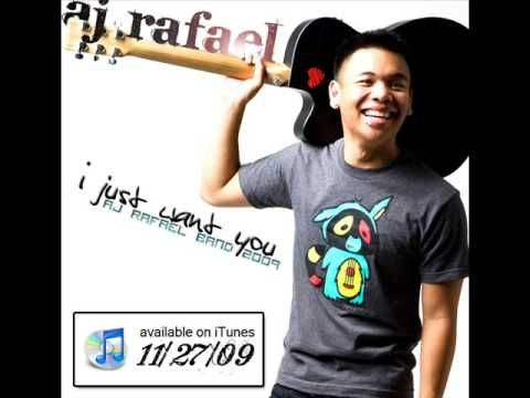 Aj Rafael I Just Want You Music Pinterest Songs And Youtube
