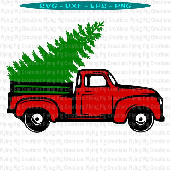 Tree With Truck Svg Vintage Truck With Tree Svg Truck Etsy Vintage Truck Christmas Cute Christmas Cards Christmas Red Truck