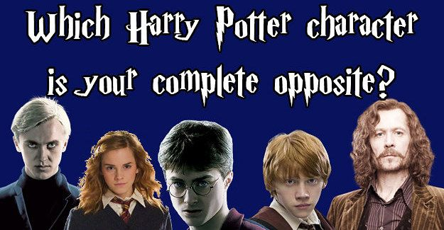 Which Harry Potter Character Is Your Complete Opposite