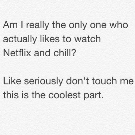 20 Of The Funniest Netflix And Chill Memes Found Online Relatable