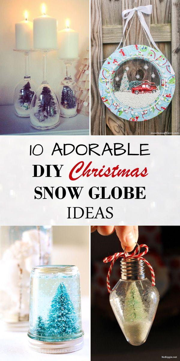 10 Adorable DIY Christmas Snow Globe Ideas Christmas