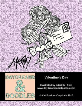 Three Valentine's Day coloring sheets from Daydreams And Doodles by artist Kat Ford. Adult coloring books available at www.daydreamsanddoodles.com.Valentine's Day by Kat Ford for Corpirate is licensed under a Creative Commons Attribution 4.0 International License.Based on a work at www.daydreamsanddoodles.com.Permissions beyond the scope of this license may be available at www.daydreamsanddoodles.com.