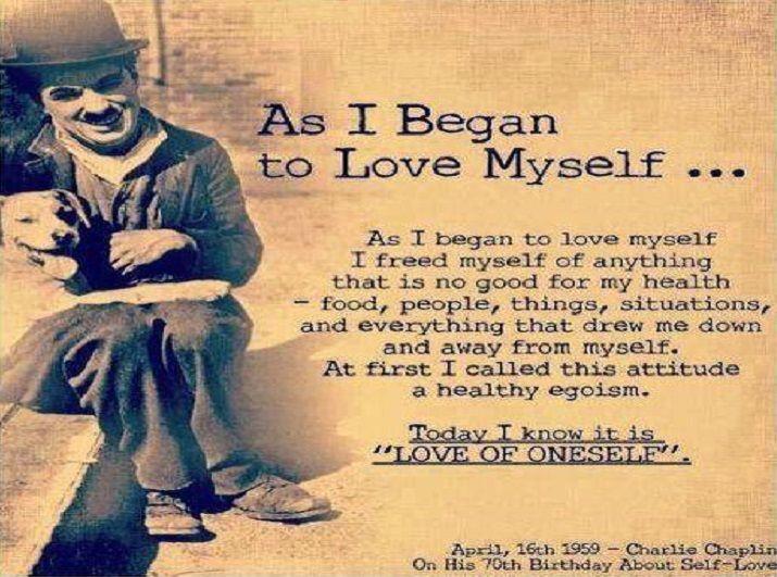 As I Began To Love Myself – Charlie Chaplin – A Beautiful ...