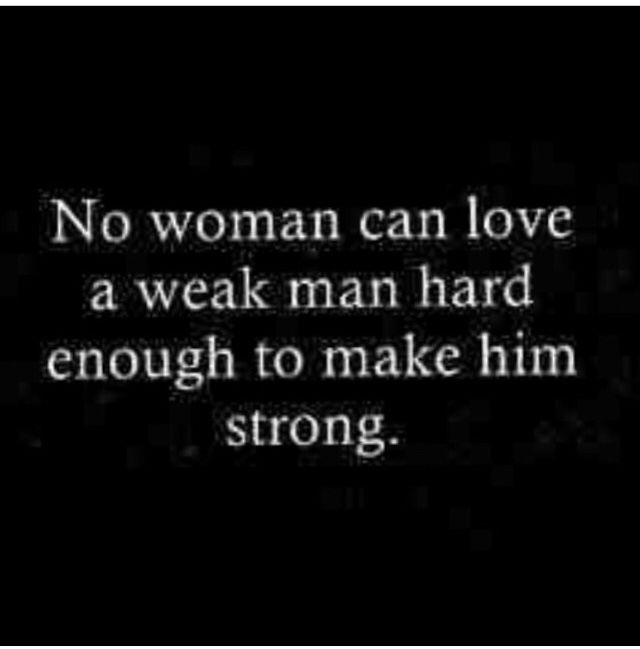 Cant Stand The Weak Onestired Of Being Strong From Them Fuc