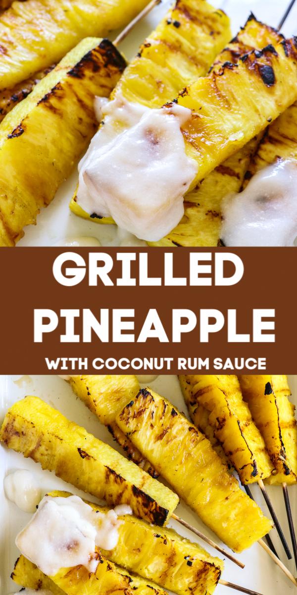 Photo of Grilled pineapple with coconut rum sauce. Sweet, juicy, barren …