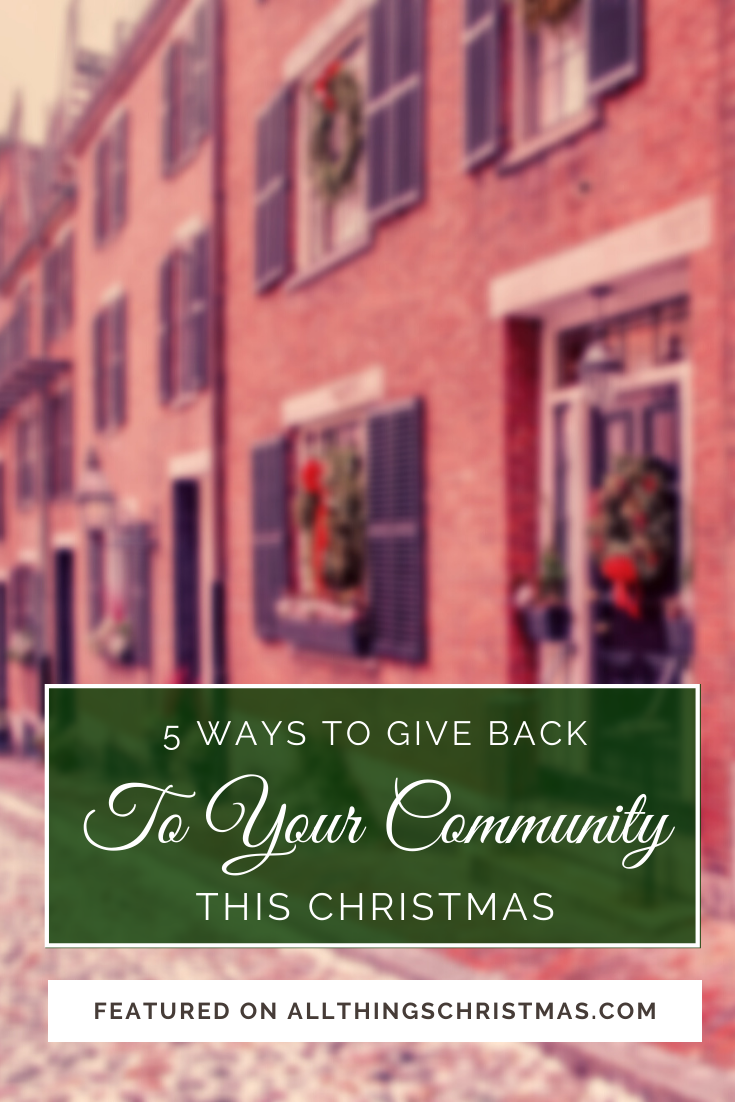 4 Ways to Give Back to your Community this Christmas · Ideas for giving something back this year.  #charity #christmas #gooddeeds #christmasjoy #joy