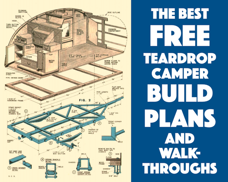 best free teardrop trailer camper plans and walk-throughs | teardrop