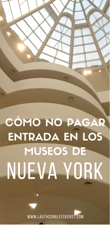 [VÍDEO PASO A PASO] Cómo no pagar entrada en los museos de Nueva York.