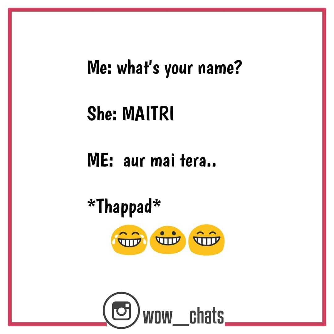 Maitri Is My Friend S Name Fun Quotes Funny Funny Minion Quotes Funny Memes Sarcastic