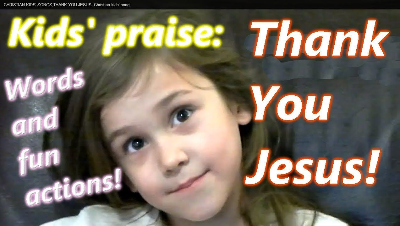 CHRISTIAN KIDS\' SONGS, THANK YOU JESUS, thanksgiving kids\' song with ...