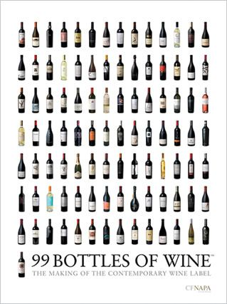 99 Bottles Of Wine The Making Contemporary Label By CF Napa Brand Design Newly Released Books Dust Jacket Unfolds To Become A Stunning