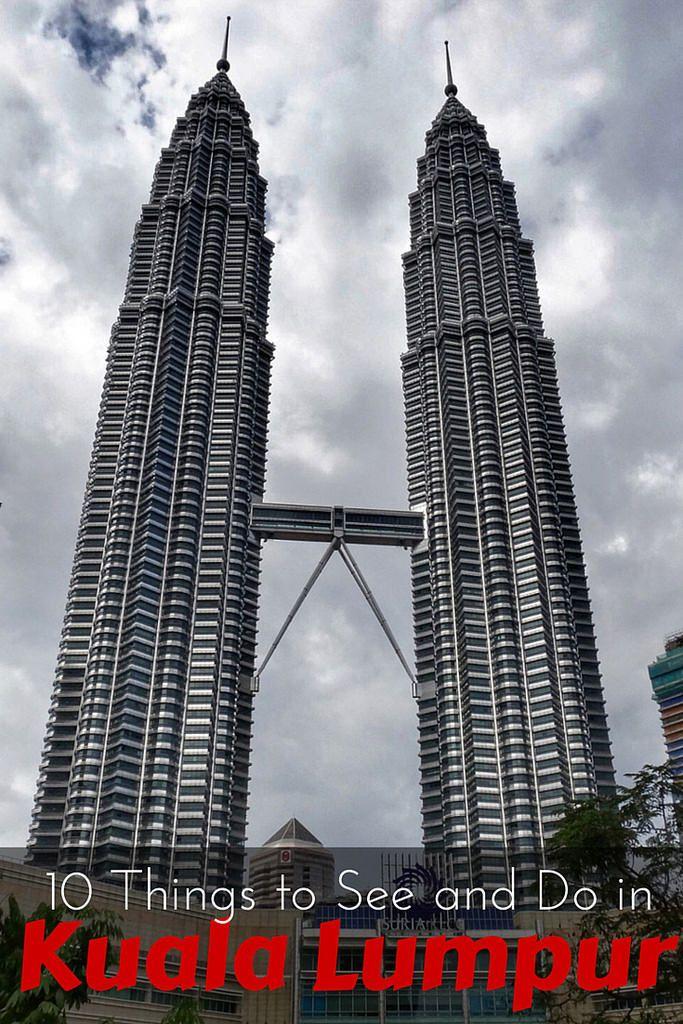 Things To See And Do In Kuala Lumpur Kuala Lumpur And Malaysia - 10 things to see and do in kuala lumpur