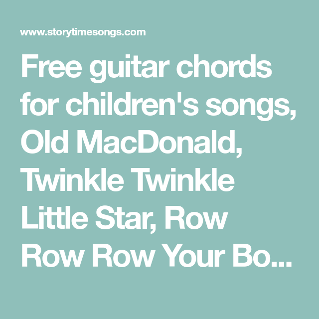 Free guitar chords for children\'s songs, Old MacDonald, Twinkle ...