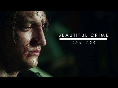 The 100 | Beautiful Crime - YouTube