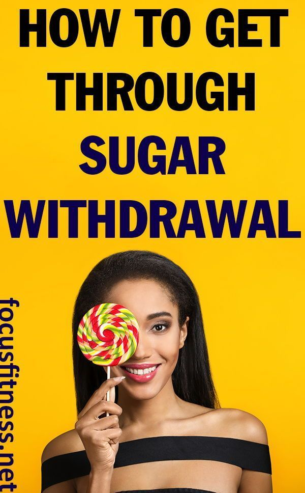 This article will show you how to get through sugar withdrawal