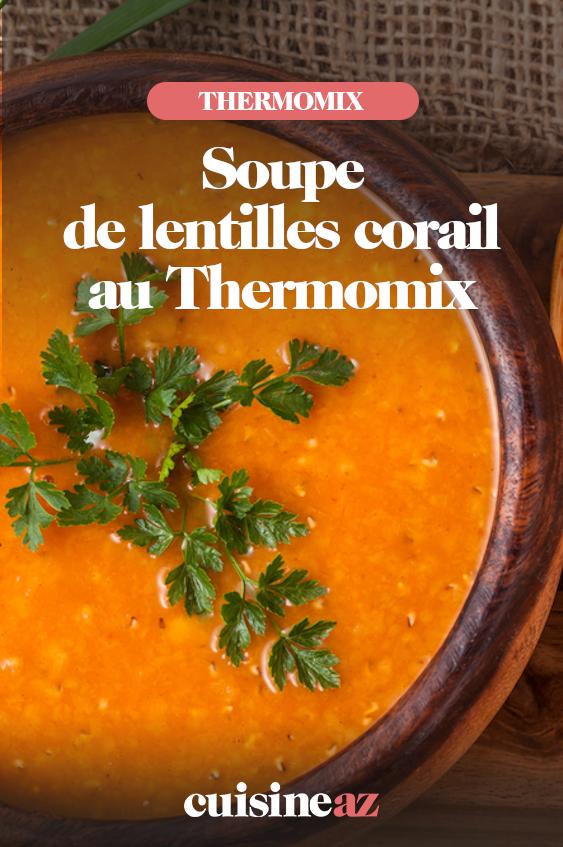 Soupe Lentilles Corail Thermomix : soupe, lentilles, corail, thermomix, Soupe, Lentilles, Corail, Thermomix, Recette, Corail,