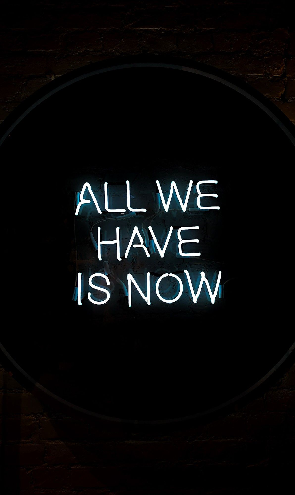 All We Have Phone Wallpaper Neon Quotes Motivational Quotes Wallpaper Neon Wallpaper