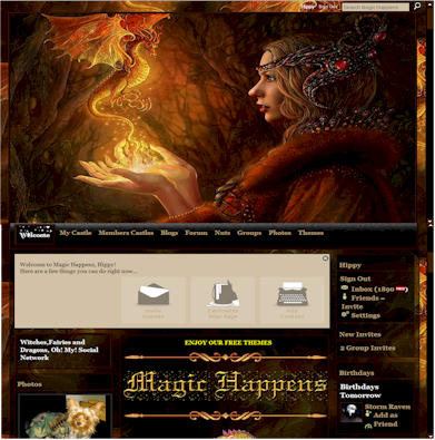 Visit,  Magic Happens,find your   Witches,Fairies and Dragons, Oh! My! Social Network :    http://http://landoffantasy.ning.com/