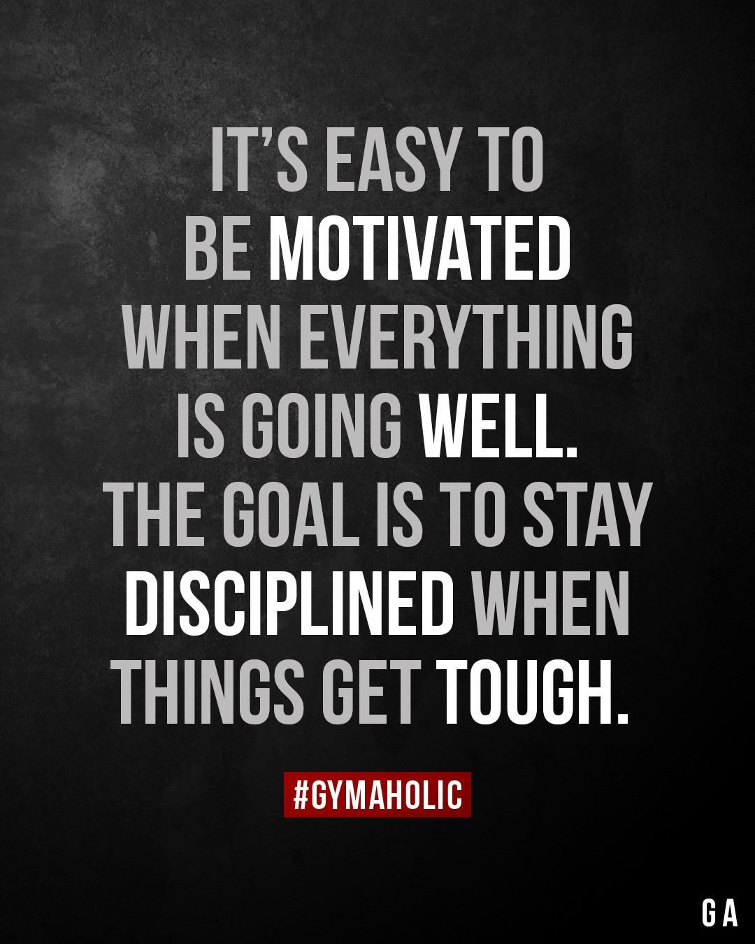 It's easy to be motivated when everything is going well