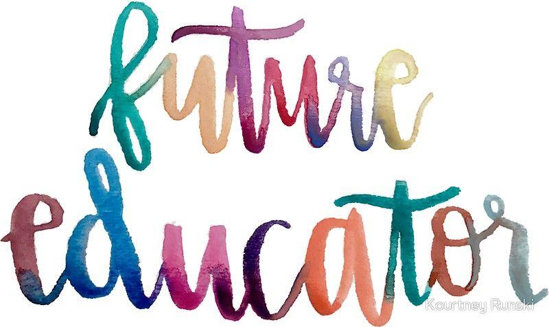 Future Educator By Kourtney Runski Education Kourtney Stickers