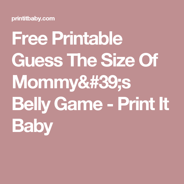photo about How Big is Mommy's Belly Free Printable known as Free of charge Printable Wager The Dimensions Of Mommys Stomach Match - Print