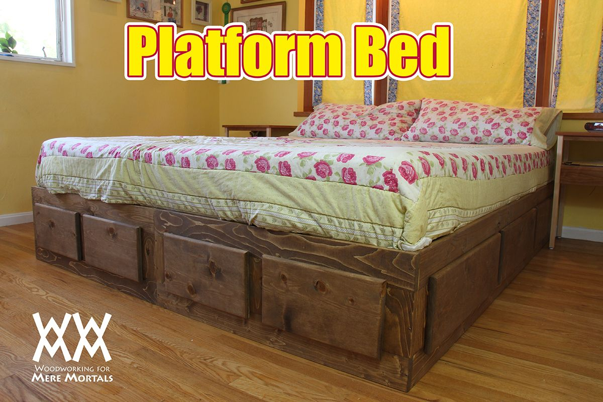 Platform bed with lots of storage. Free howto video and