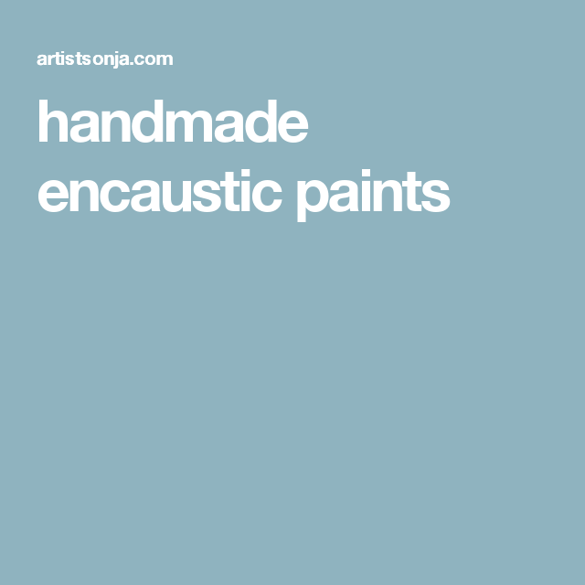 handmade encaustic paints