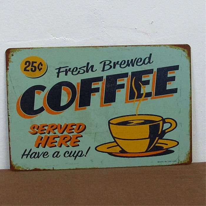 Have A Cup Coffee Theme Vintage Tin Sign Bar Decor Cafe Home Wall