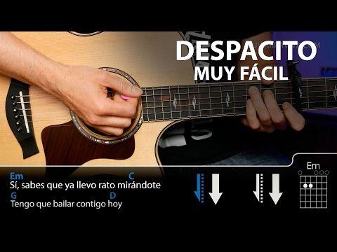 Cómo Tocar Despacito Fácil En Guitarra Sin Cejilla Guitarraviva Youtube Guitarras Acordes De Guitarra Canciones De Guitarra
