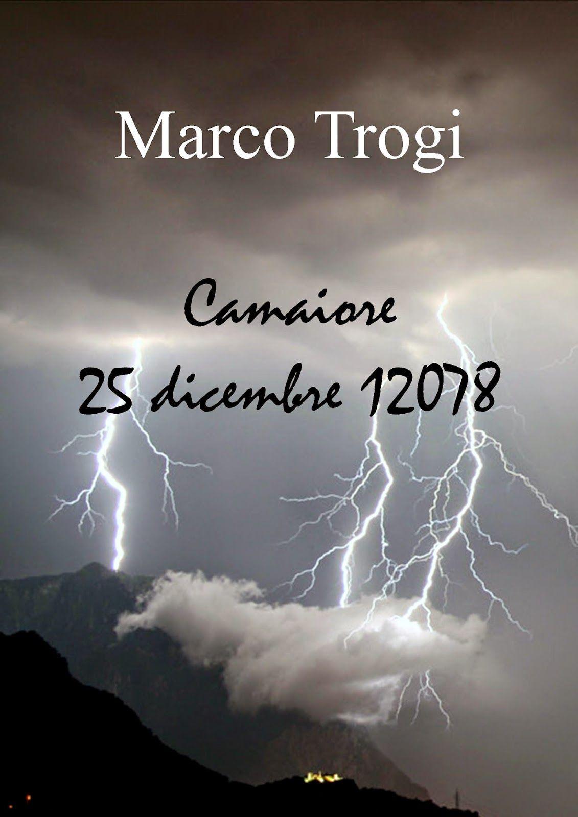 Peccati di Penna: SEGNALAZIONE - Camaiore 25 dicembre 12078 di Marco...