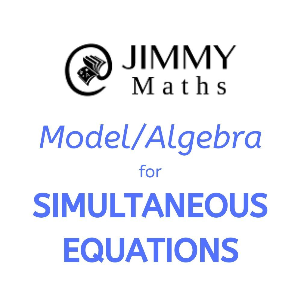 How To Solve Simultaneous Equations Using Model And Algebra Simultaneous Equations Equations Algebra [ 1000 x 1000 Pixel ]