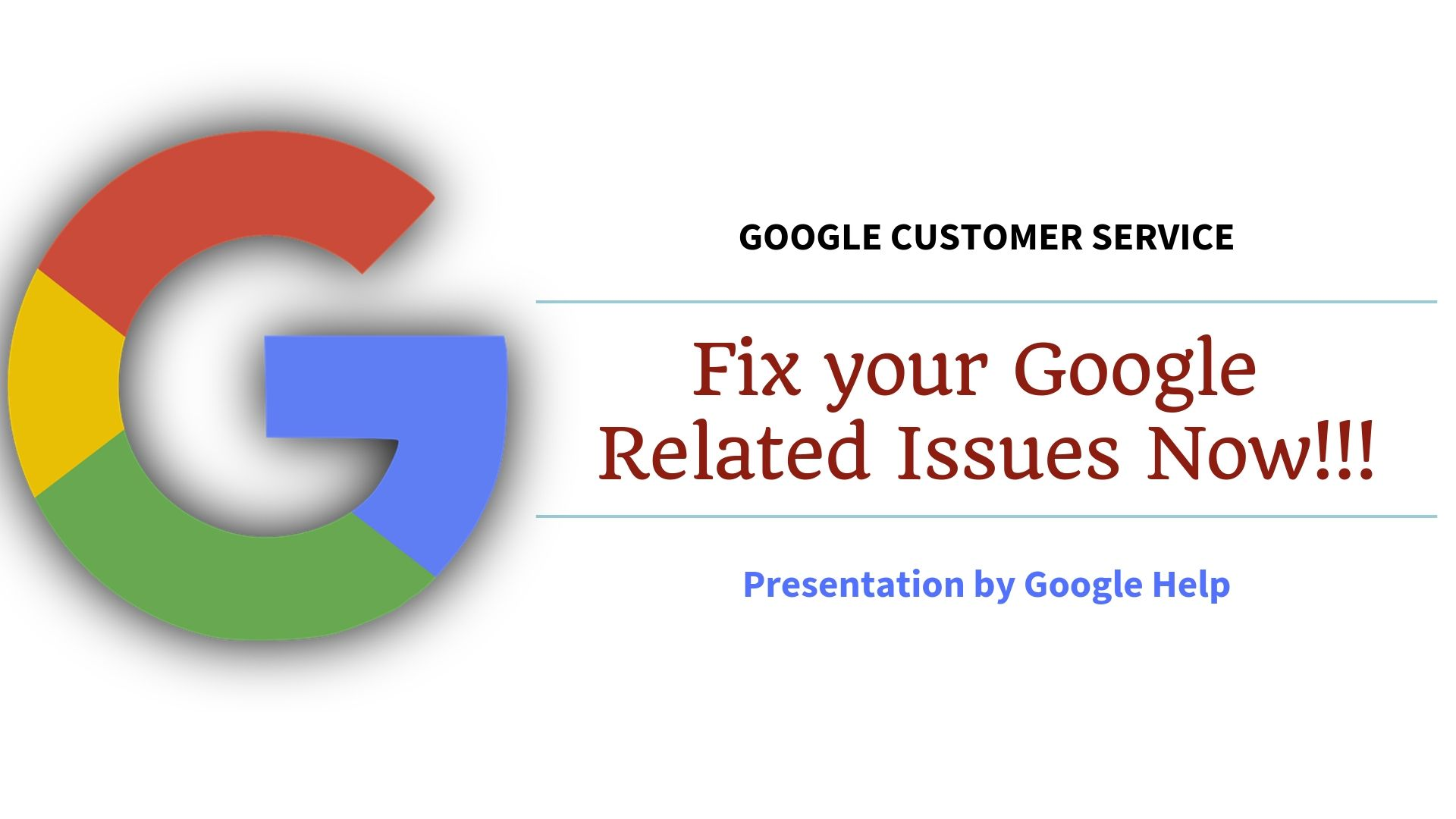 Get Assistance By Google Customer Service To Fix All Hassels With Related To Your Google Get Tips By Proffesional By Calling Go Customer Service Service Google