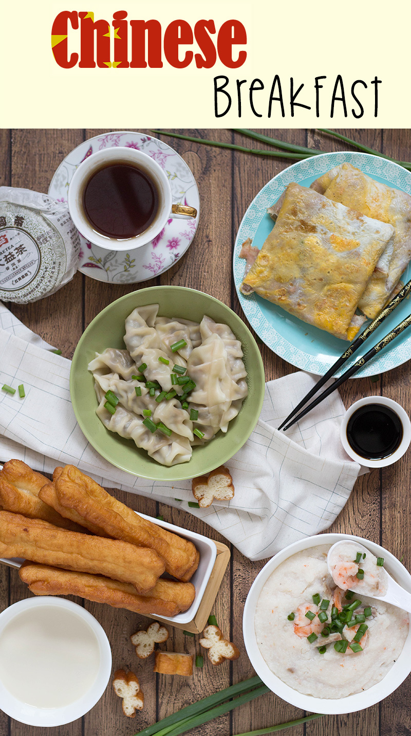Chinese Breakfast Breakfast Around The World 7 Recipe In 2020 Chinese Breakfast Traditional Chinese Food Asian Breakfast
