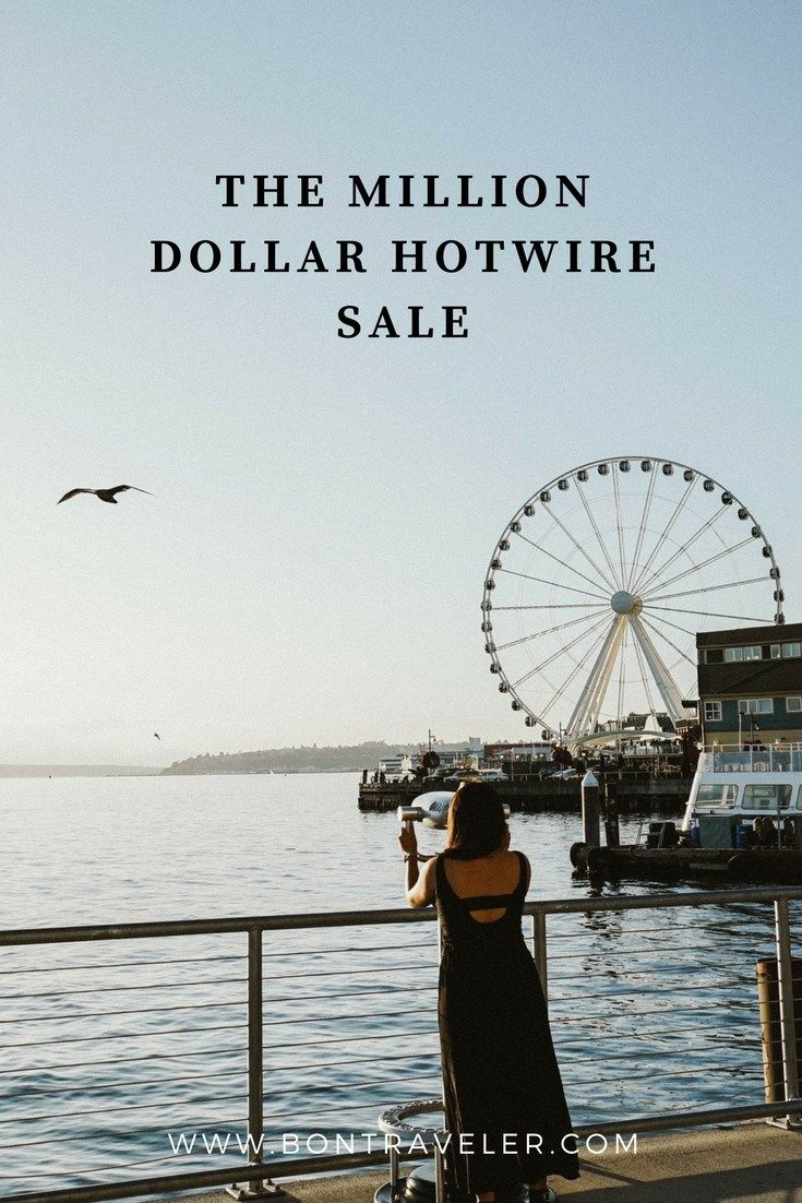 The Million Dollar Hotwire Sale | Pinterest | Book airline tickets ...