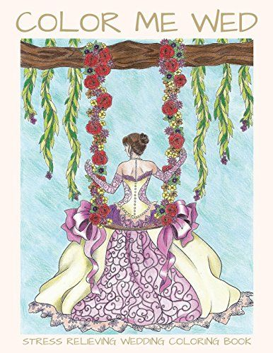 Color Me Wed: Stress Relieving Wedding Coloring Book: Adu... http://www.amazon.com/dp/0692703462/ref=cm_sw_r_pi_dp_N3knxb0VWMGWR