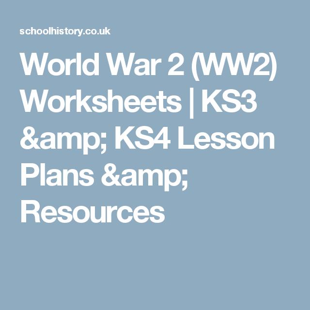 World War 2 Ww2 Worksheets Ks3 Ks4 Lesson Plans Resources