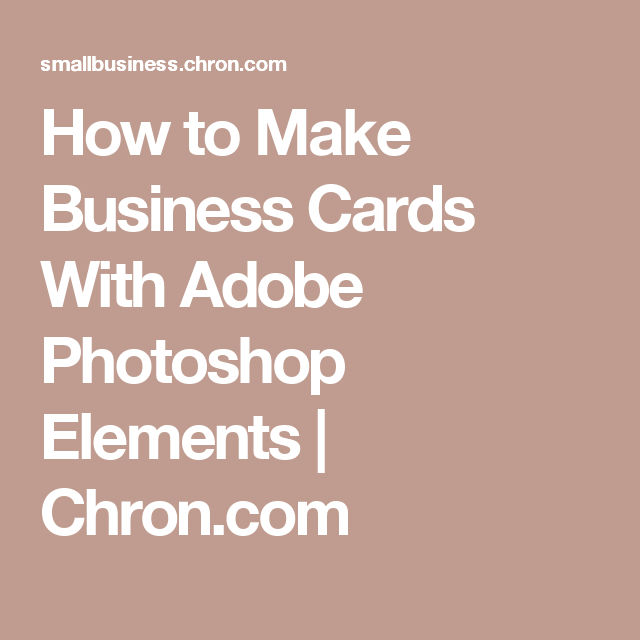 How to make business cards with adobe photoshop elements adobe how to make business cards with adobe photoshop elements reheart Images