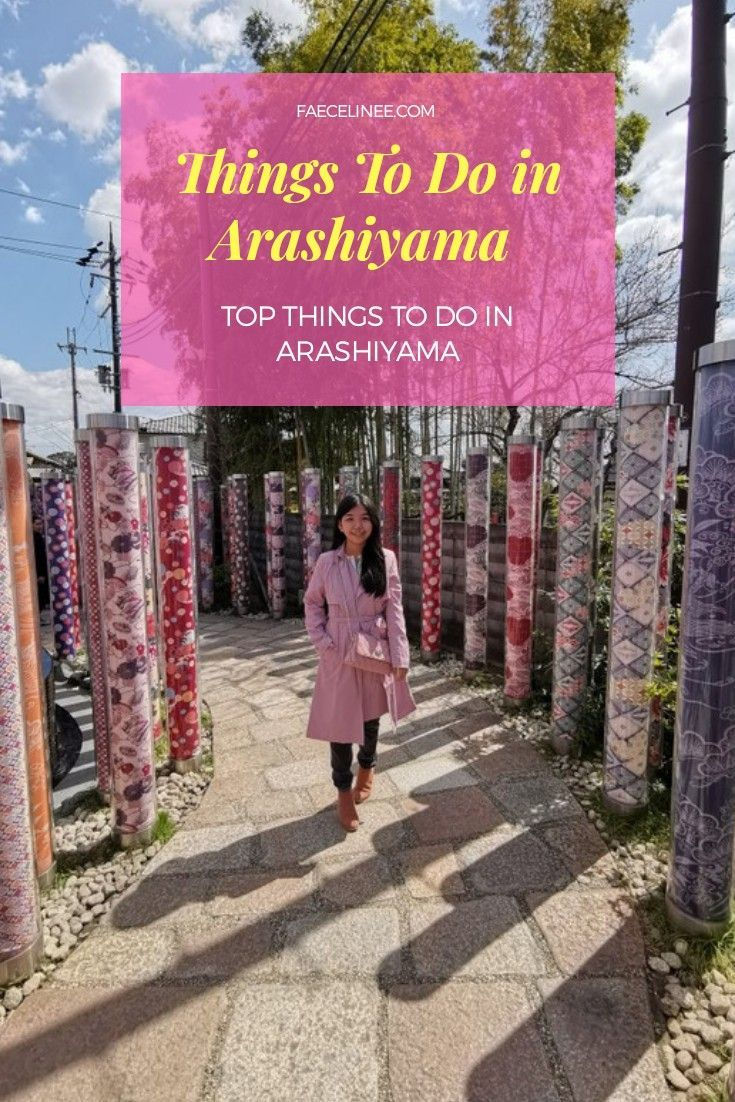 Top Things to do in Arashiyama. Things to do in Kyoto, Japan. Kyoto Travel. Day Trip From Osaka. Kimono Forest Kyoto. Arashiyama Bamboo Forest. #ThingstodoinArashiyama #ThingstodoinKyoto #ThingstodoinJapan #KimonoForestKyoto #BambooForestKyoto #KyotoTravel #KyotoJapan