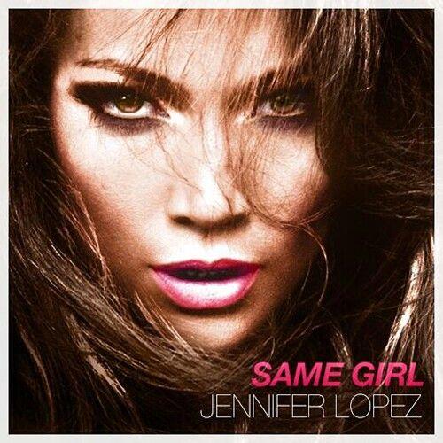 Jennifer Lopez-Same Girl