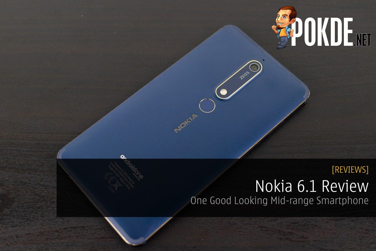 Nokia 6.1 Review — One Good Looking Midrange Smartphone