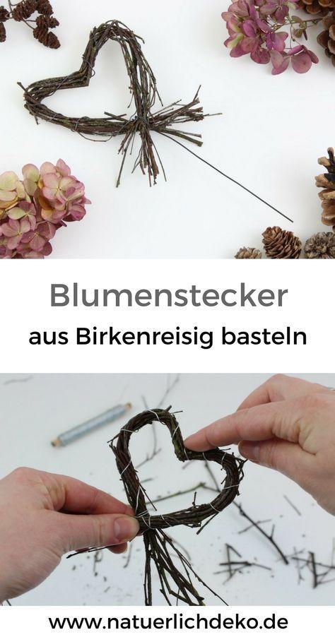 Blumenstecker aus Birkenreisig basteln - Natürlich Deko
